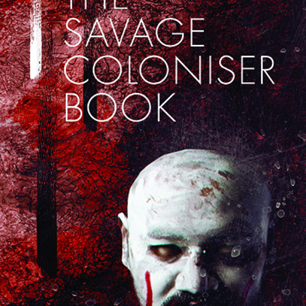 The Savage Coloniser Book | Regional News
